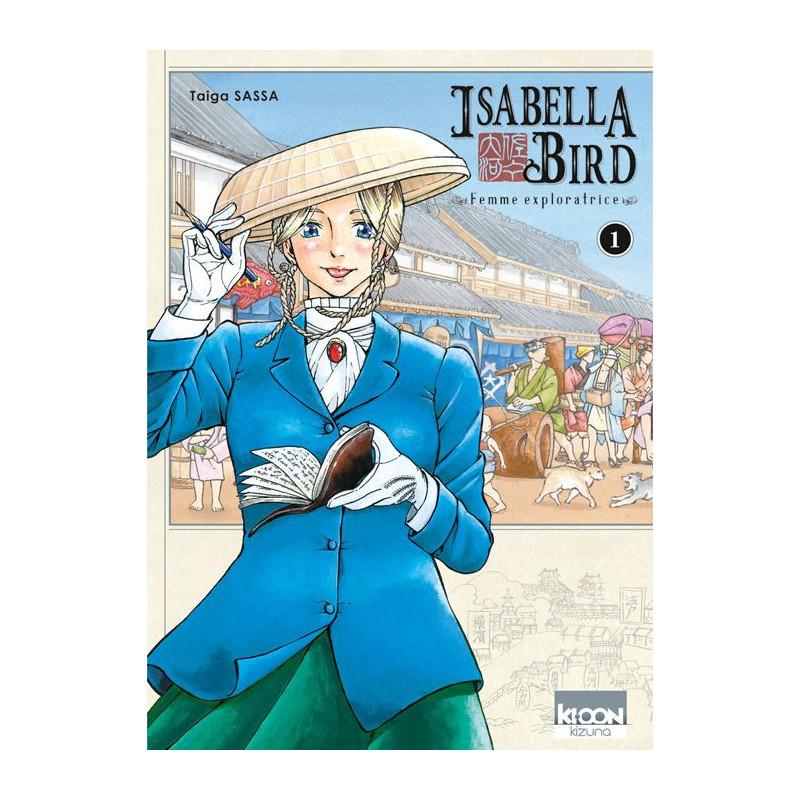 Isabella Bird - Femme exploratrice Vol.1