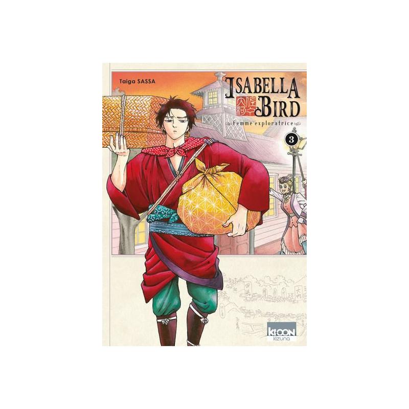 Isabella Bird - Femme exploratrice Vol.3