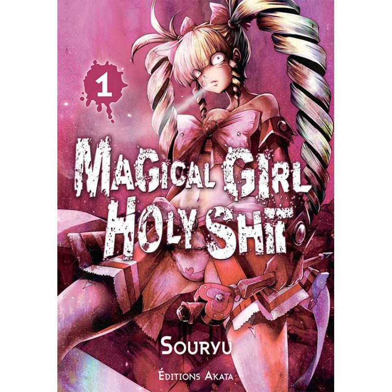 Magical Girl Holy Shit Vol.1